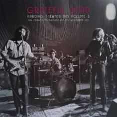 Grateful Dead - Harding Theater 1971 Vol. 3
