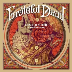 Grateful Dead - Live On Air - Vol.1