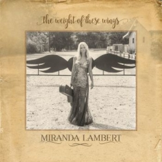 Lambert Miranda - The Weight Of These Wings