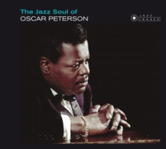 Peterson Oscar - The Jazz Soul Of Oscar Peterson