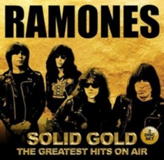 Ramones - Solid GoldGreatest Hits On Air
