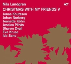 Landgren Nils; Knutsson Jonas; Norb - Christmas With My Friends V (Lp)