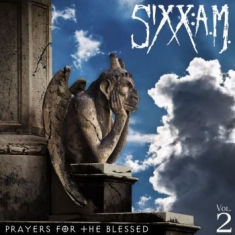 Sixx: A.M. - Prayers For The Blessed, Vol. 2 (Lt