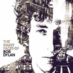 Bob Dylan - Many Faces Of