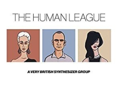Human League - Anthology - A Very British Synth Gr