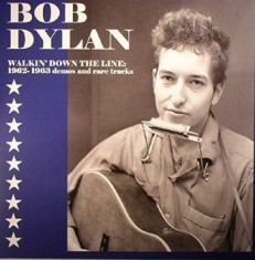 Dylan Bob - Walkin  Down The Line: 1962-1963 De