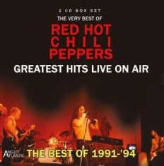 Red Hot Chili Peppers - Greatest Hits Live On Air 1991-94