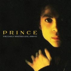 Prince - Early Nineties Live 90-93