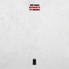 Refused - Servants Of Death IMPORT