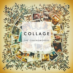 Chainsmokers The - Collage Ep