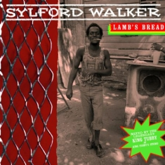 Walker Sylford - Lamb's Bread - Expanded