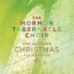 Mormon Tabernacle Choir The - The Ultimate Christmas Collection