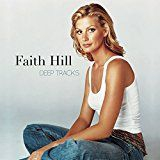 Faith Hill - Deep Tracks i gruppen CD / Nyheter / Country hos Bengans Skivbutik AB (2211221)