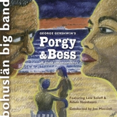 Bohuslän Big Band - Georg Gershwin's Porgy & Bess