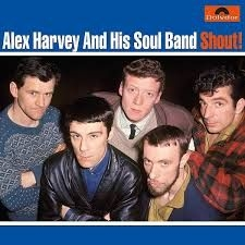 Alex Harvey & His Soul Band - Shout! (Vinyl)