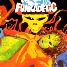 Funkadelic - Let's Take It To The Stage (Blue)