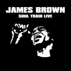 Brown James - Soul Train Live