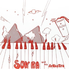 SUN RA & HIS ARKESTRA - Super-Sonic Jazz