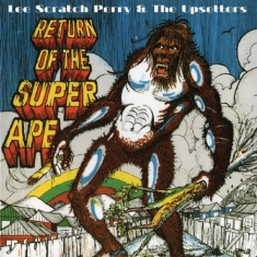 Perry Lee Scratch & The Upsetters - Return Of The Super Ape