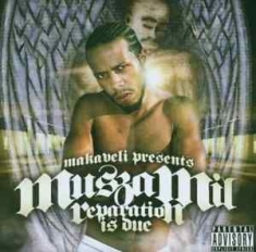 Makaveli Presents Muszamil - Reparation Is Due