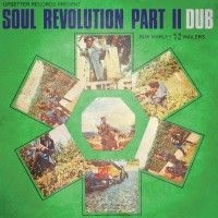 Marley Bob & The Wailers - Soul Revolution Part Ii Dub