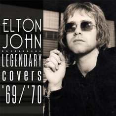 John Elton - Legendary Covers Album 1969-70