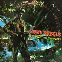 Marley Bob & The Wailers - Soul Rebels