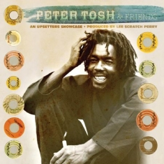 Tosh Peter & Friends - An Upsetters Showcase