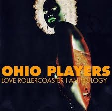 Ohio Players - Love Rollercoaster - Anthology - De
