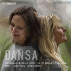 Zilliacus, Cecilia; Willemark, Lena - Dansa - For Violin And Voice