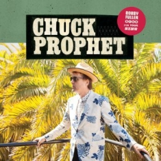 Prophet Chuck - Bobby Fuller Died For Your Sins