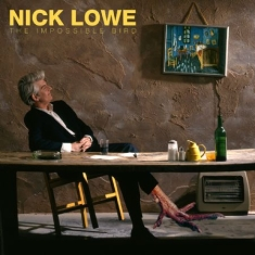 Lowe Nick - Impossible Bird