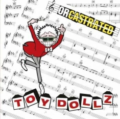Toy Dolls The - Orcastrated
