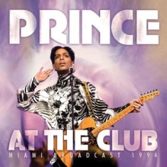 Prince - At The Club (Live Broadcast 1994)