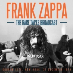 Frank Zappa - Rare Tapes Broadcast The (Live Broa
