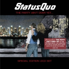 Status Quo - Party Ain't Over Yet - Expanded