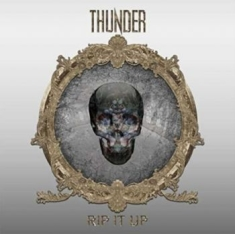 Thunder - Rip It Up (Deluxe Edition)