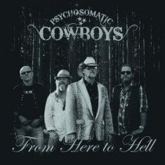 Psychosomatic Cowboys - From Here To Hell - 2 Lp