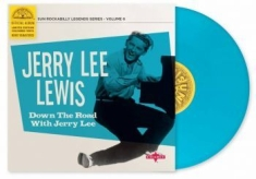 Lewis Jerry Lee - Downthe Road With Jerry Lee