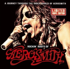 Aerosmith - Rockin' Roots Of Aerosmith