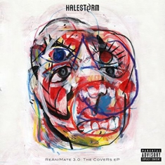 Halestorm - Reanimate 3.0: The Covers Ep