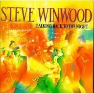 Steve Winwood - Talking Back To The Night (Vinyl)