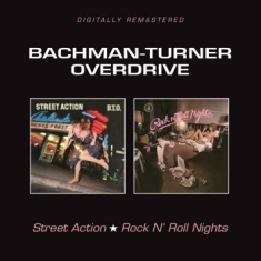 Bachman/Turner Overdrive - Street Action/Rock'n'roll Nights