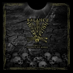 Balance Interruption - Era Ii: Deserts Of Ashes