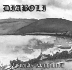 Diaboli - Towards Damnation