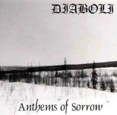 Diaboli - Anthems Of Sorrow