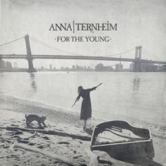 Anna Ternheim - For The Young (Jewel 2 Nya Spår)