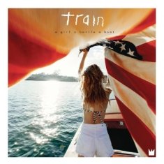 Train - A Girl A Bottle A Boat