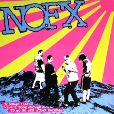 Nofx - 22 Songs That Weren't Good Enough