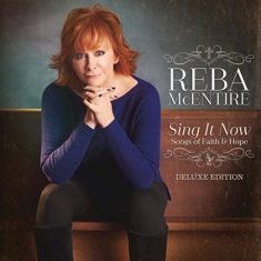 Mcentire Reba - Sing It Now Songs Of Faith & Hope (